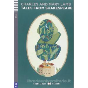 9960260 - TALES FROM SHAKESPEARE. PER LE SCUOLE SUPERIORI. CON CD AUDIO