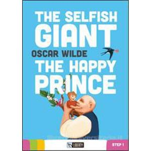 THE SELFISH GIANT-THE  HAPPY  PRINCE. Con CD Audio